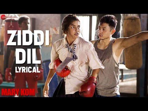 Download Ziddi Dil - Lyrical Video | Mary Kom | Vishal Dadlani | Priyanka Chopra | HD HD Mp4 3GP Video and MP3