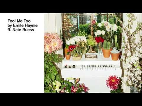 Emile Haynie - Fool Me Too ft. Nate Ruess