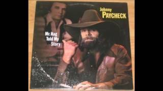 02. I've Got A Yearning - Johnny Paycheck - Mr. Hag Told My Story