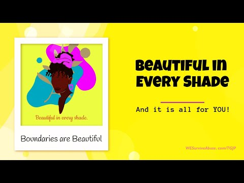 Beautiful in Every Shade: And it All Belongs to YOU! (video)