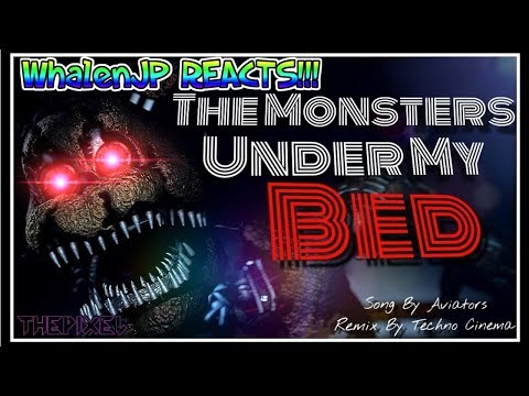 SFM/FNAF/OC/Short] The Monsters Under My Bed Remix