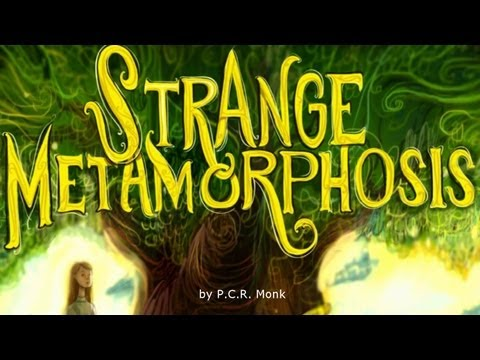 Strange Metamorphosis Book Trailer
