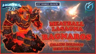 Grubby | Heroes of the Storm 2.0 - Ragnaros - Meatball Lasagna - HL - 2017 S1 - Braxis Holdout
