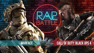 Рэп Баттл - Warface vs. Call of Duty: Black Ops 4