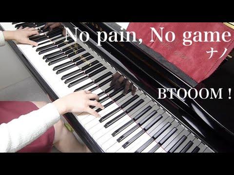 【 BTOOOM! nano ナノ 】 No pain, No game 【 Piano ピアノ 】