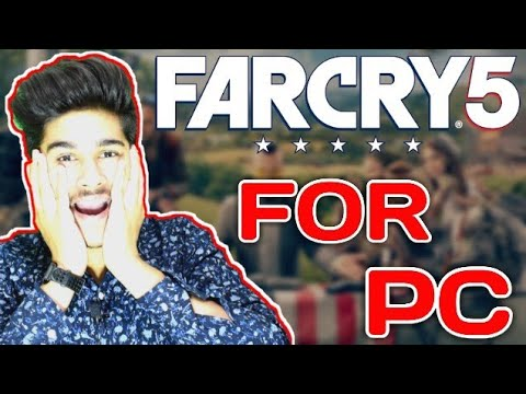 Far Cry 5 Download PC Full Game   Highly Compressed   Must Watch 2018 (HINDI)