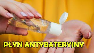 Jak zrobić płyn antybakteryjny?