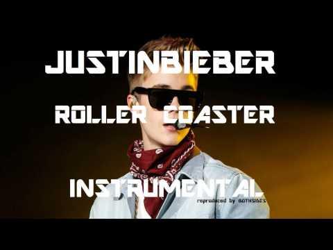 Justin Bieber - Roller Coaster (INSTRUMENTAL)