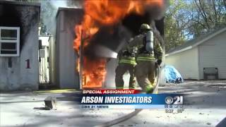 Arson Investigators: Working to solve difficult cases