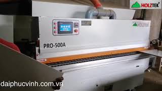 Máy Dán Cạnh 5 Chức Năng Pro-500a Holztek | | Đại Phúc Vinh CNC