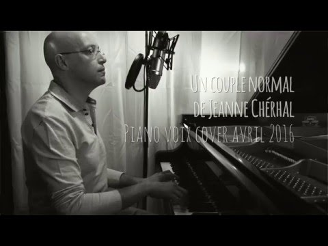 Un couple normal - Jeanne Cherhal - piano voix cover