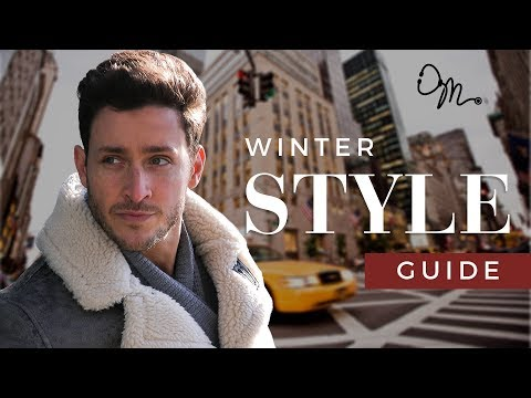 Men's Fashion Tips & Winter 2017 Style Guide   Doctor Mike