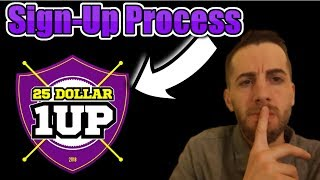 How To Join 25 Dollar 1up 2019