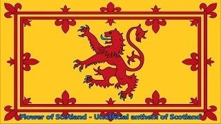 Anthem of Scotland (unofficial) - Flower of Scotland (lyrics)