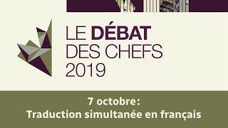 Débat des chefs du 7 octobre 2019 - traduction en français