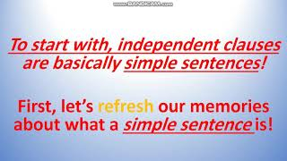 Lesson 3 -  Independent Clauses Part 1 - By Ms. Natasha - Gr. 5 - Sept 1-5