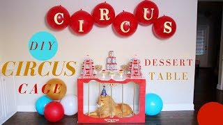 DIY  Circus Decorations | DIY Cage Dessert Table