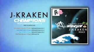Astronaut - Champions (J-Kraken Remix)