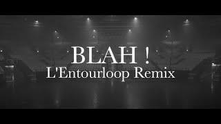 Chinese Man (ft. Youthstar, Illaman)   Blah! (L'Entourloop Remix)