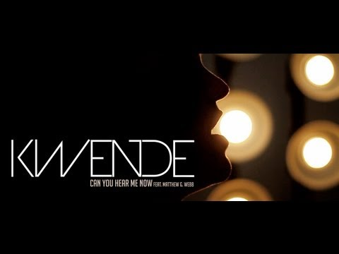 Download Kwende - Can You Hear Me Now Ft. Matthew G.Webb HD Mp4 3GP Video and MP3