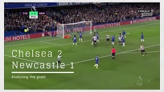 Analysing the goals | Chelsea 2-1 Newcastle United