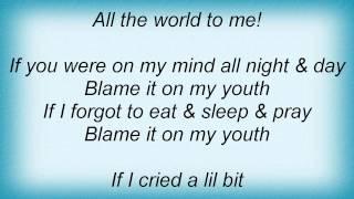 Barry Manilow - Blame It On My Youth Lyrics_1