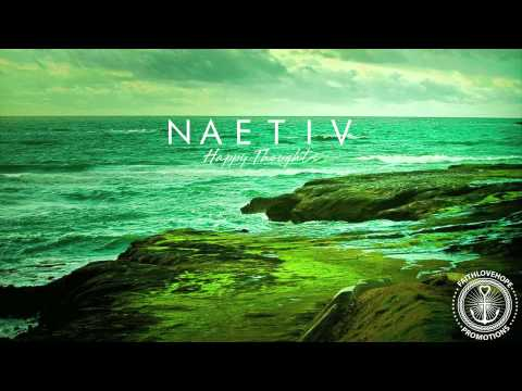 Naetiv - Happy Thoughts (OFFICIAL LYRIC VIDEO)