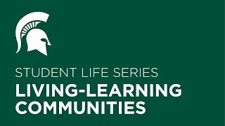 Living-learning communities   Student life series