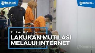 Terancam Hukuman Mati, Tersangka Fajri Belajar Lakukan Mutilasi Melalui Internet