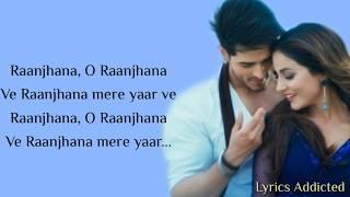 Raanjhana Full Song with Lyrics  Arijit Singh  Hina   - YouTube