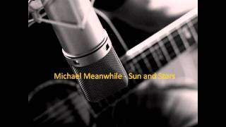 Michael Meanwhile - Sun and Stars