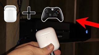 HOW TO CONNECT YOUR AIRPODS TO YOUR XBOX ONE