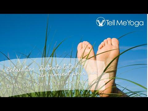 TellMeYoga - Relaxation -  Detente totale - Un moment pour moi
