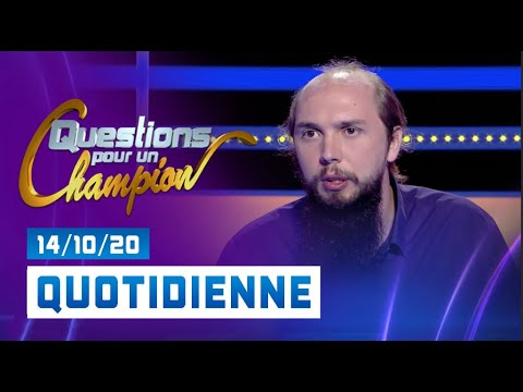 Emission du Mercredi 14 Octobre 2020 - Questions pour un champion