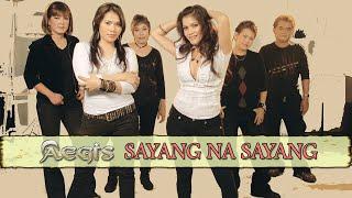 Sayang Na Sayang By Aegis (Music & Video With Lyrics) Alpha Music