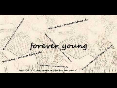 Ein - Forever Young (Cover)