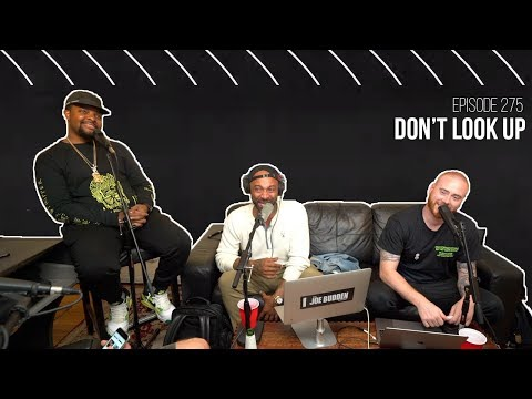 The Joe Budden Podcast Episode 275   Don't Look Up