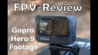 GoPro Hero 9 review- Footage fpv