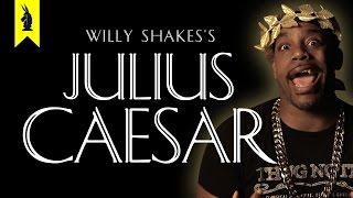 Julius Caesar by Shakespeare - Thug Notes Summary & Analysis