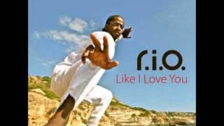 R.I.O.   Like I Love You