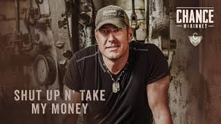 Chance McKinney Shut Up 'N Take My Money