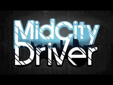 MidCity Driver (SONG TEASER)