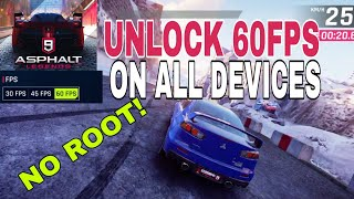 UNLOCK 60FPS ON ALL DEVICES! | Asphalt 9 Legends | NO ROOT!
