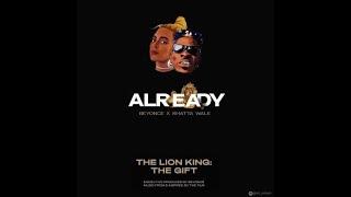 Beyoncé, Shatta Wale, Major Lazer - ALREADY