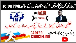Live Career Counselling Session ! Usman Khan TV