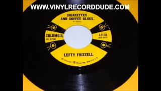 LEFTY FRIZZELL Cigatettes And Coffee Blues