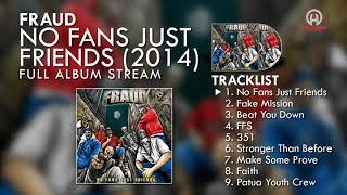 Fraud - No Fans Just Friends (FULL ALBUM) By. HansStudioMusic [HSM]