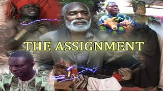 THE ASSIGNMENT [LATEST NOLLYWOOD MOVIE]