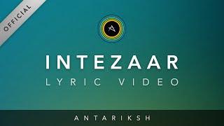 Antariksh - Intezaar feat. Rini Rajput - antariksh.music