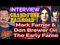 Mark Farner & Don Brewer Remember Early Grand Funk Fame